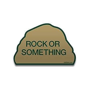 Inkfidel - Rock or Something Vinyl Decal - 3 x 4.5 in