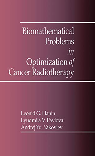 Biomathematical Problems in Optimization of Cancer Radiotherapy (English Edition)