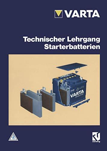 Technischer Lehrgang, Starterbatterien