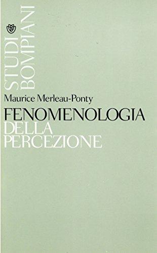 Fenomenologia della percezione (Studi Bompiani) (Italian Edition)