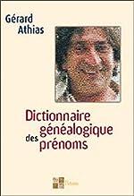 Dictionnaire généalogique des prénoms de Gérard Athias