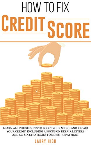 How to fix credit score: Learn All the Secrets to Boost Your Score