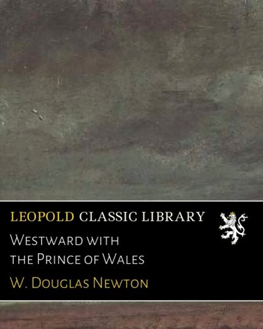 キッチン呼びかける哀Westward with the Prince of Wales
