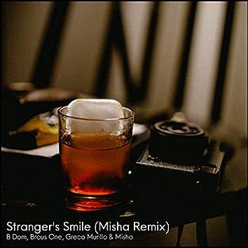 Stranger's Smile (Misha Remix)
