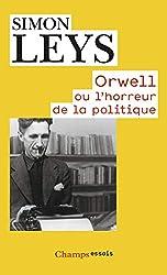 livre Orwell ou l'horreur de la politique