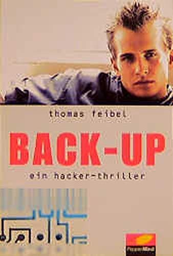 Back-up: Ein Hacker-Thriller (PepperMind)