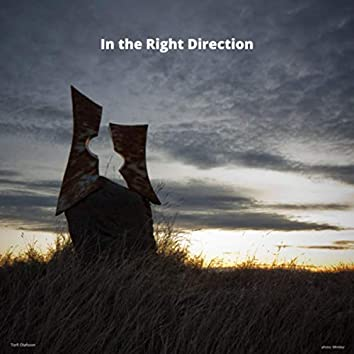 In the Right Direction