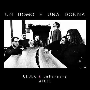 Un Uomo e Una Donna (feat. Miele)
