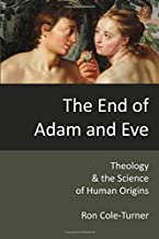 The End of Adam and Eve: Theology and the Science of Human Origins