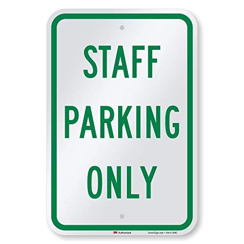 "SmartSign - K-2615-EG-12x18-D2 ""Staff Parking Only"" Sign | 12"" x 18"" 3M Engineer Grade Reflective Aluminum Green on White"