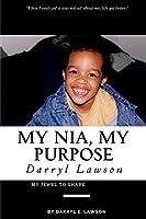 My Nia, My Purpose