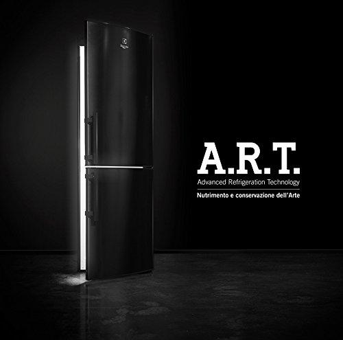 A.R.T. Advanced refrigeration technology. Nutrimento e conservazione dell'arte. Ediz. multilingue