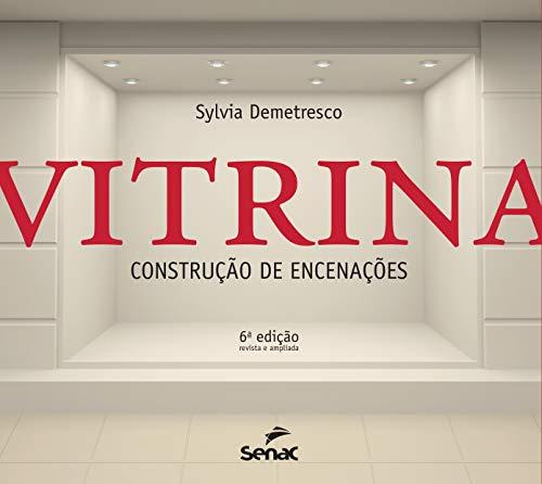Vitrina: Construção de encenações