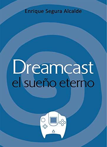Dreamcast El Sueño Eterno