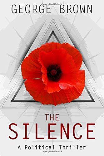 The Silence: A Political Thriller