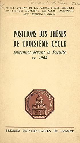 Positions des thèses de troisième cycle soutenues devant la faculté en 1968 (French Edition)