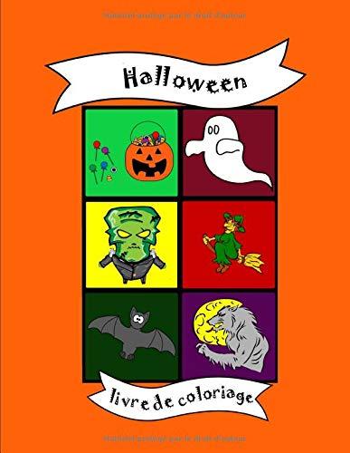Livre de coloriage: Halloween, citrouille, Des bonbons ou un sort, fantôme, squelette, maison hantée, pour enfants, école maternelle, jardin ... noel, anniversaire, pages à colorier, mignon