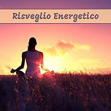 Risveglio energetico: Ritrova l'armonia e il benessere quotidiano