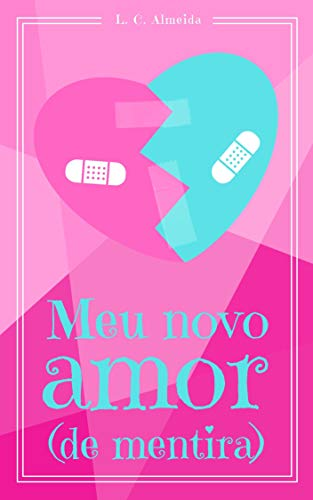 Meu Novo Amor (de mentira)