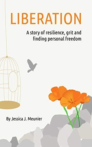 Liberation: A story of grit, resilience and finding personal freedom