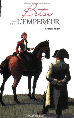 Betsy et l'empereur