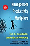 The Management Productivity Multipliers: Tools for Accountability, Leadership, and Productivity (English Edition)