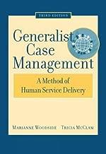 Generalist Case Management: A Method of Human Service Delivery (SAB 125 Substance Abuse Case Management)