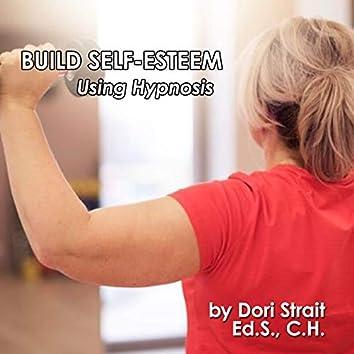Build Self-Esteem, Using Hypnosis