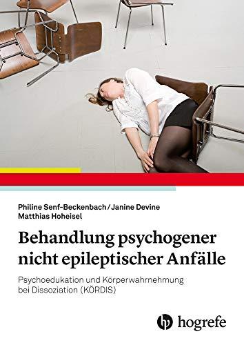 Behandlung psychogener nicht epileptischer Anfälle: Psychoedukation und Körperwarhnehmung bei Dissoziation (KÖRDIS)