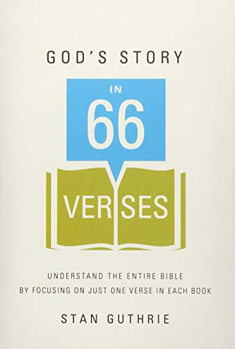 Compare Textbook Prices for God's Story in 66 Verses: Understand the Entire Bible by Focusing on Just One Verse in Each Book  ISBN 9781400206421 by Guthrie, Stan