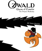 Ozwald Quests of Camelot: The Dragon's Awakening