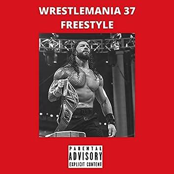 Wrestlemania 37 Freestyle