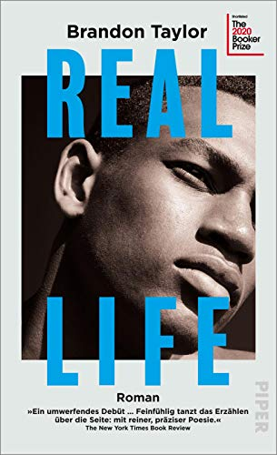 Real Life: Roman | Shortlist des Booker Prize 2020