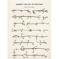 Asemic: The Art of Writing