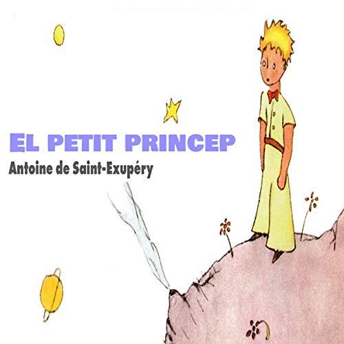 Couverture de El petit princep [The Little Prince] (Audiolibro en catalán)