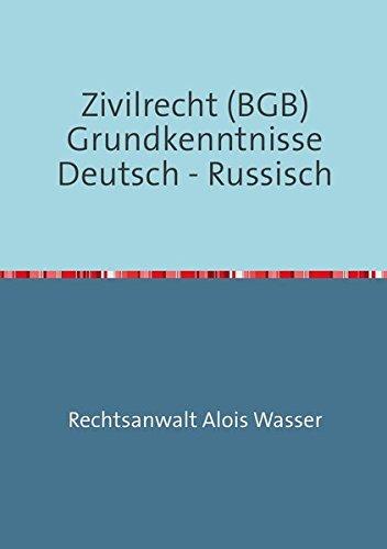 Rechtskunde: Zivilrecht (BGB) Grundkenntnisse Deutsch-Russisch