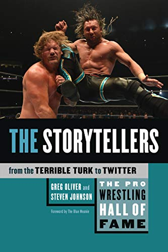 The Pro Wrestling Hall of Fame: The Storytellers (From the Terrible Turk to Twitter) (The Pro Wrestling Hall of Fame, 5)