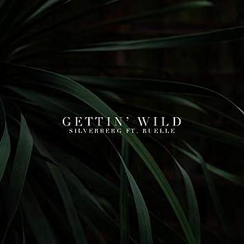Gettin' Wild (feat. Ruelle)
