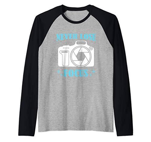 Photo Camera - Never Lose Focus Photographer Camiseta Manga Raglan