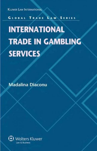 International Trade in Gambling Services (Global Trade Law Series) (English Edition)