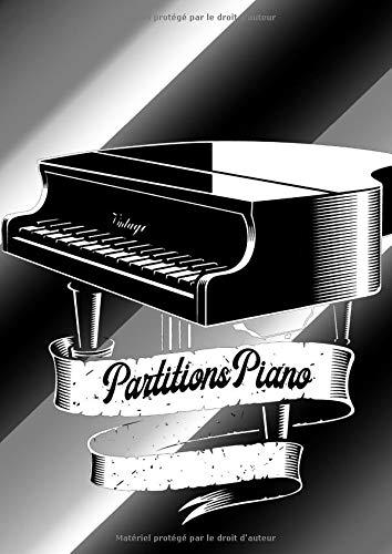 Partitions piano: Carnet de partitions vierges pour piano .
