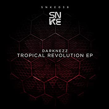 Tropical Revolution Ep