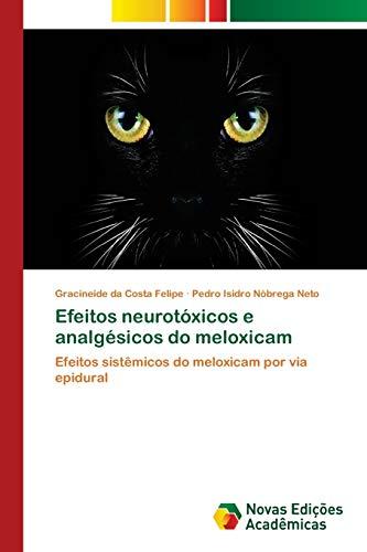 Efeitos neurotóxicos e analgésicos do meloxicam