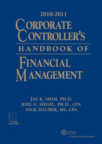 Corporate Controllers Handbook of Financial Management, 2010-2011