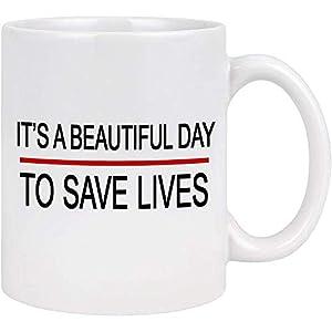 Es un hermoso día para salvar vidas Doctor Divertido Taza de café Regalos del día del doctor Regalos de la enfermera Novedad Taza del médico Taza de té 11 onzas