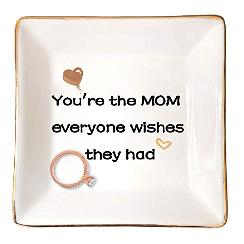 Gifts for Mom from Daughter, Daughter to Mother Gifts, Jewelry Tray Ring Dish, Mother of Bride Gifts for Mother's Day New Year Birthday (You're The Mom Everyone Wishes They Had)
