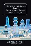 Essential Endgames Every Tournament Player Must Know-Suveg, Craig