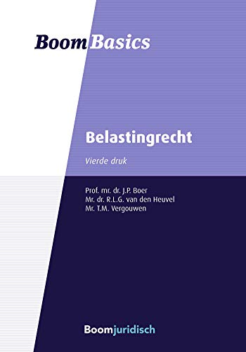 Belastingrecht (Boom Basics) (Dutch Edition)
