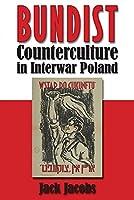 Bundist Counterculture in Interwar Poland (Modern Jewish History)