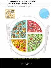 Nutrición y dietética. De la teoría a la práctica
